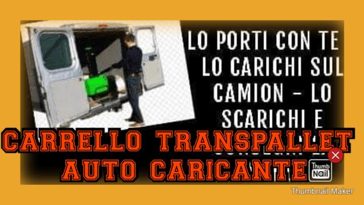 Carrello transpallet elevatore autocaricante